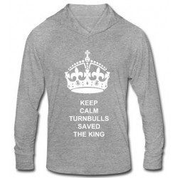 Keep Calm Turnbulls Saved the King Hooded Long Sleeve Shirt